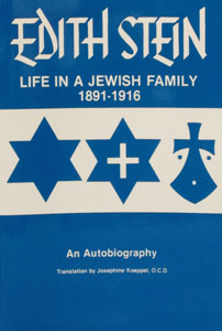 LIFE IN A JEWISH FAMILY Collected Works of Edith Stein, Vol. I (St. Teresa Benedicta of the Cross)