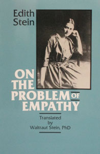 ON THE PROBLEM OF EMPATHY Collected Works of Edith Stein, Vol. III (St. Teresa Benedicta of the Cross).
