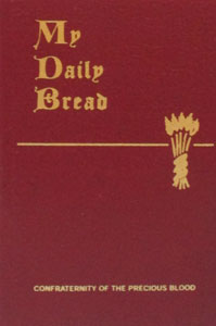 MY DAILY BREAD, A Summary of the Spiritual Life by Anthony J. Paone, S.J.