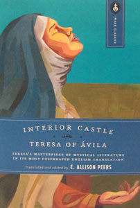 THE INTERIOR CASTLE by St. Teresa of Avila.