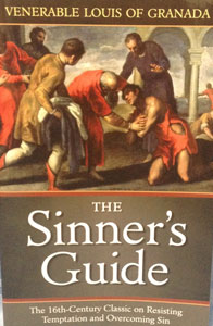 THE SINNER'S GUIDE by Venerable Louis of Granada