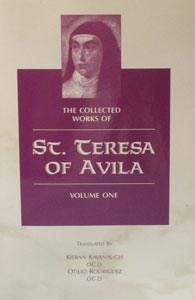 THE COLLECTED WORKS OF ST. TERESA OF AVILA, Vol. I.