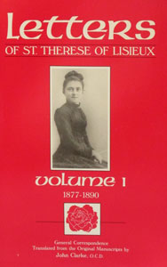 LETTERS OF ST. THERESE OF LISIEUX Volume 1 1877-1890