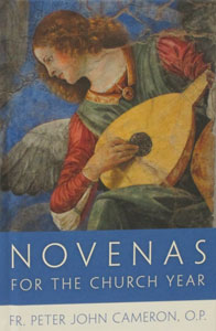 NOVENAS FOR THE CHURCH YEAR by FR. PETER JOHN CAMERON, O.P.