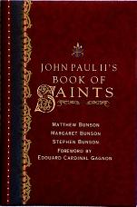 JOHN PAUL II'S BOOK OF SAINTS by Matthew, Margaret and Stephen Bunson.