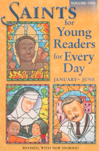 SAINTS FOR YOUNG READERS FOR EVERY DAY revised third edition. Vol. 1