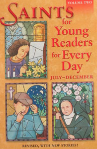 SAINTS FOR YOUNG READERS FOR EVERY DAY, revised third edition. Vol. 2