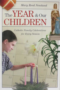 THE YEAR AND OUR CHILDREN by MARY REED NEWLAND
