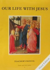 FAITH AND LIFE SERIES, Grade 3 Teacher's Manual/Resource Manual