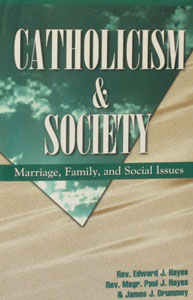CATHOLICISM AND SOCIETY by HH&D (Textbook).
