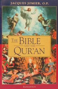 THE BIBLE AND THE QUR'AN by Jacques Jomier, O.P.