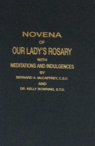 NOVENA OF OUR LADY'S ROSARY by Rev. Bernard A. McCaffrey, C.S.C.