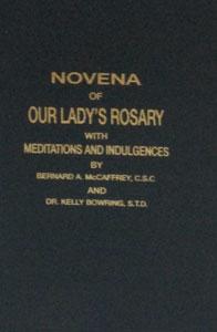 NOVENA OF OUR LADY'S ROSARY by Rev. Bernard A. McCaffrey, C.S.C.