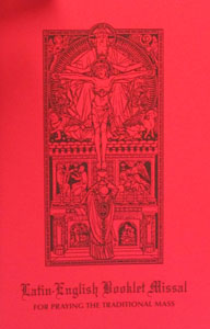 LATIN-ENGLISH BOOKLET MISSAL For Praying the Traditional Mass.