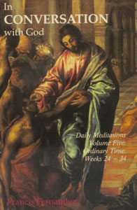 IN CONVERSATION WITH GOD by Francis Fernandez, Volume 5, Ordinary time, weeks 24-34