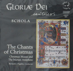 THE CHANTS OF CHRISTMAS by Gloriae Dei Cantores. CD.