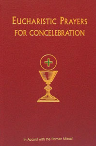 EUCHARISTIC PRAYERS FOR CONCELEBRATION