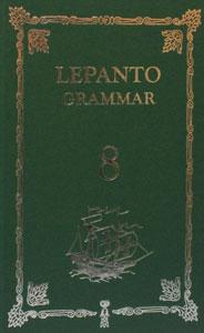 LEPANTO GRAMMAR Grade 8