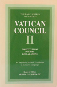 THE BASIC SIXTEEN DOCUMENTS VATICAN COUNCIL II Revised Edition Edited by Austin Flannery, O.P.