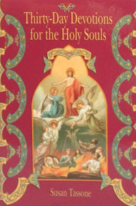 THIRTY-DAY DEVOTIONS FOR THE HOLY SOULS by Susan Tassone