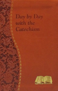 DAY BY DAY WITH THE CATECHISM by Peter A. Giersch. 187/09