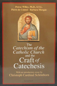 THE CATECHISM OF THE CATHOLIC CHURCH AND THE CRAFT OF CATECHESIS