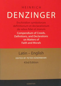 Compendium of Creeds, Definitions and Declarations on Matters of Faith and Morals by Heinrich Denzinger. Hardcover.