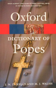 OXFORD DICTIONARY OF POPES Second Edition by J.N.D. KELLY AND M.J. WALSH