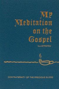 MY MEDITATION ON THE GOSPEL by REV. JAMES E. SULLIVAN