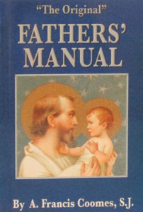 FATHERS' MANUAL by A. FRANCIS COOMES, S.J.