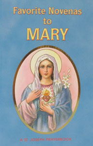 FAVORITE NOVENAS TO MARY No. 59/04 by REV. LAWRENCE LOVASIK, S.V.D.