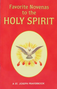 FAVORITE NOVENAS TO THE HOLY SPIRIT No. 61/04 by REV. LAWRENCE LOVASIK, S.V.D.