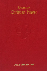 SHORTER CHRISTIAN PRAYER Large Type Edition No. 418/10