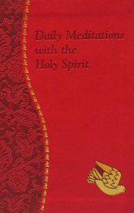 DAILY MEDITATIONS WITH THE HOLY SPIRIT by REV. JUDE WINKLER OFM Conv. No. 198/19