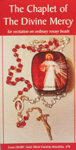 THE CHAPLET OF THE DIVINE MERCY For Recitation on Ordinary Rosary Beads