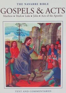 GOSPELS & ACTS. Matthew, Mark, Luke, John, Acts of the Apostles (Navarre Bible Commentaries). Hardcover.