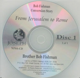 FROM JERUSALEM TO ROME. A Personal Exodus. Bob Fishman. ((compact discs)