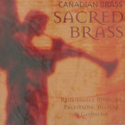 SACRED BRASS performed by Canadian Brass. CD.