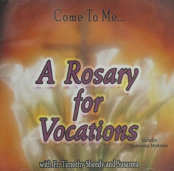 A ROSARY FOR VOCATIONS WITH FR. TIMOTHY SHEEDY AND SUSANNA CD.