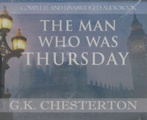 THE MAN WHO WAS THURSDAY, A Nightmare by G.K. CHESTERTON