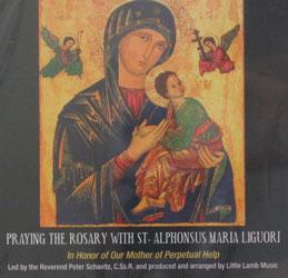 PRAYING THE ROSARY WITH ST. ALPHONSUS MARIA LIGUORI CD