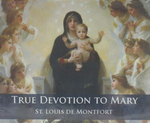 TRUE DEVOTION TO MARY by St. LOUIS de MONTFORT, Audio Book