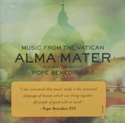 ALMA MATER featuring the voice of  POPE BENEDICT XVI  CD
