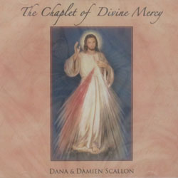 THE CHAPLET OF DIVINE MERCY by DANA and DAMIEN SCALLON  CD