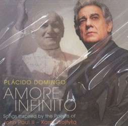 AMORE INFINITO, Songs inspired by the Poems of John Paul II. PLACIDO DOMINGO  CD