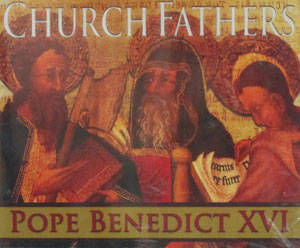 CHURCH FATHERS- Pope Benedict XVI, Audio CD