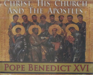 CHRIST, HIS CHURCH AND THE APOSTLES by POPE BENEDICT XVI