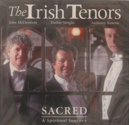 SACRED A Spiritual Journey by THE IRISH TENORS  CD