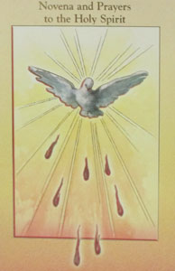 NOVENA AND PRAYER TO THE HOLY SPIRIT by DANIEL A. LORD, S.J.