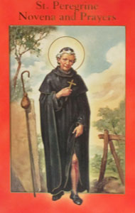 ST. PEREGRINE NOVENA AND PRAYERS by DANIEL A. LORD, S.J.